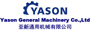Yason General Machinery Co.,Ltd